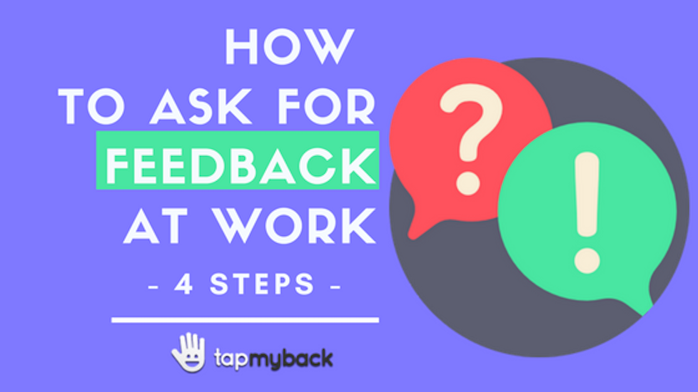 How to ask for feedback at work – 4 steps