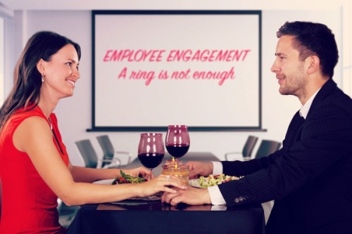 Employee Engagement: A Ring is Not Enough