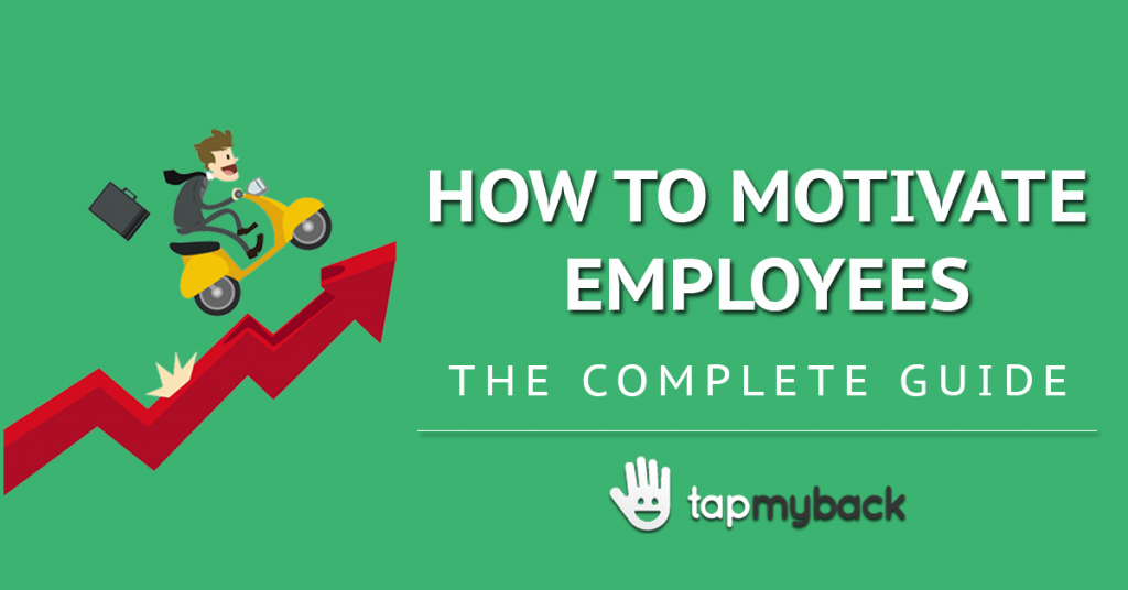 How to motivate employees in 10 steps