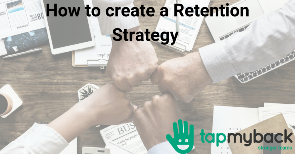 How to create a Retention Strategy based on data